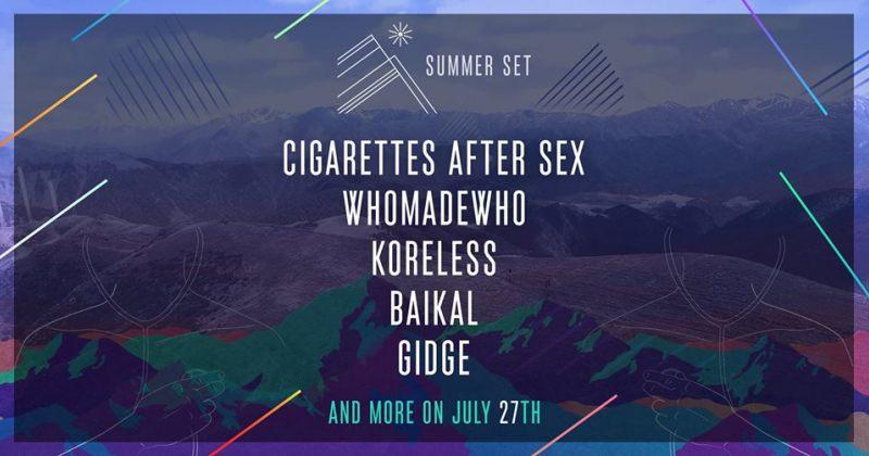 Cigarettes After Sex, WhoMadeWho და ა.შ. - 27 ივლისს Summer Set-იბრუნდება