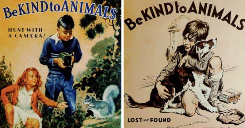 """""""იყავი კეთილი ცხოველების მიმართ"""" - 1930-იანი წლების პოსტერები"""