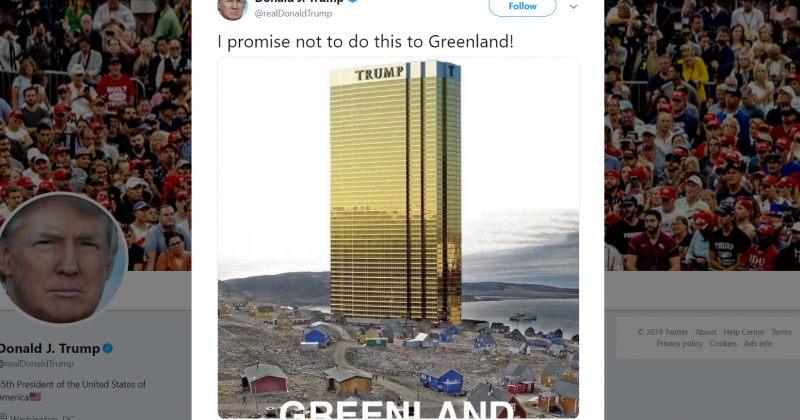 ტრამპმა Twitter-ზე გრენლანდიის ფოტო დადო რომელშიც Trump Tower-ია: გპირდებით, ამას არ გავაკეთებ
