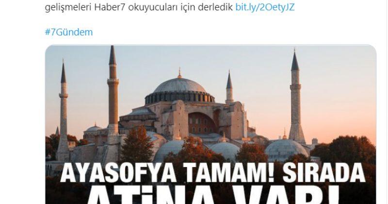 თურქული პრო-სახელისუფლებო მედია Haber 7: აია-სოფია მზადაა, შემდეგი ათენია