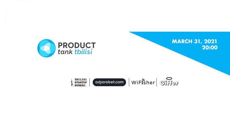® აჭარაბეთის მხარდაჭერით Product Tank Tbilisi-ის ღონისძიება გაიმართება